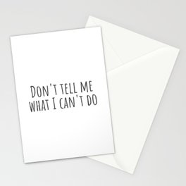 What I Can't Do Stationery Cards