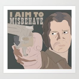 Malcolm Reynolds - I Aim To Misbehave Art Print