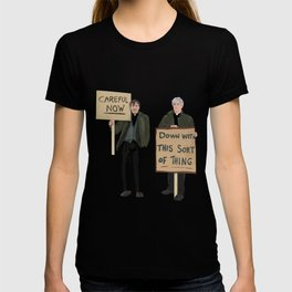 """""""DOWN WITH THIS SORT OF THING!..careful now"""" T-shirt"""