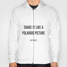 Shake it like a picture Hoody