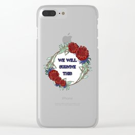 We Will Survive This - Australian Native Floral Wreath Clear iPhone Case