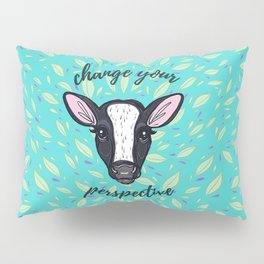 Change Your Perspective White Blaze Pillow Sham