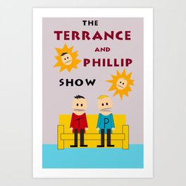 The Terrance and Phillip Show Poster Art Print