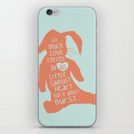 So Much Love Stirred in a little Sawdust Heart iPhone Skin