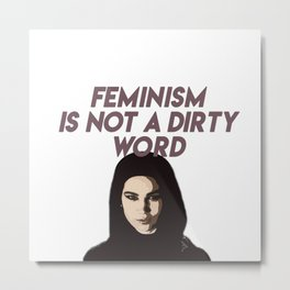 Feminism Is Not A Dirty Word Metal Print