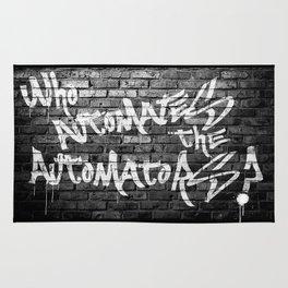 WHO AUTOMATES THE AUTOMATORS? Rug