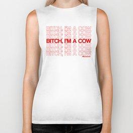 Bitch, I'm A Cow! Biker Tank