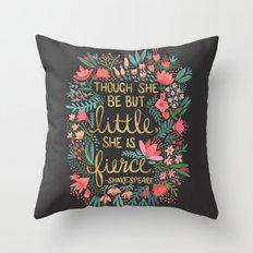 Little & Fierce on Charcoal Throw Pillow