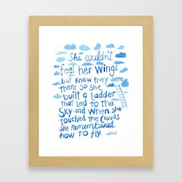 She couldn't feel her wings but knew they were there... Framed Art Print