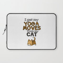 I get my yoga moves from my cat Laptop Sleeve