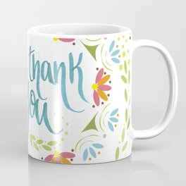 Thank you! Coffee Mug