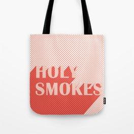 Holy Smokes Tote Bag