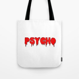 Psycho in red Tote Bag