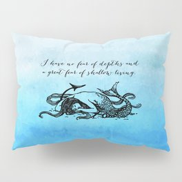 Anais Nin - Great Fear of Shallow Living Pillow Sham