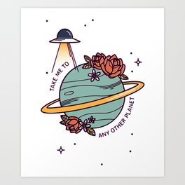 Any Other Planet Art Print