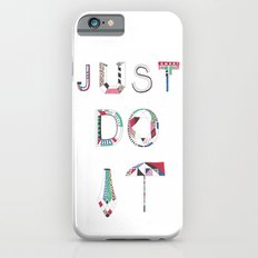 JUST DO IT Slim Case iPhone 6