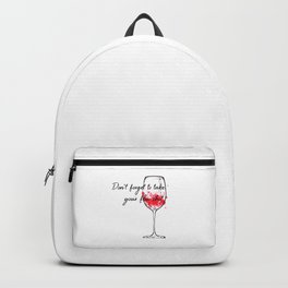 Don't Forget To Take Your Flu Shot Wine Glass Backpack