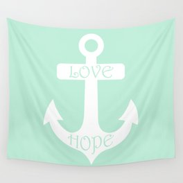 Love Hope Anchor Mint Green Wall Tapestry