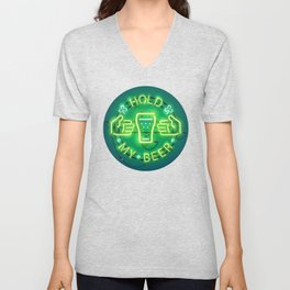 Hold My Beer Neon Sign Green Unisex V-Neck