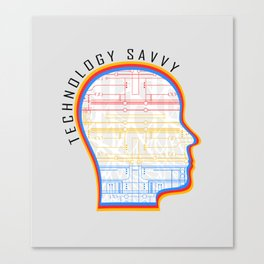 Technology Savvy Canvas Print