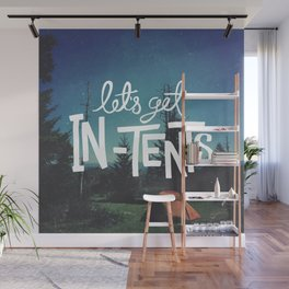 Let's Get In-Tents Wall Mural
