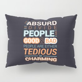 Oscar Wilde Charming Quote Poster Pillow Sham