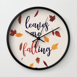 leaves are falling Wall Clock