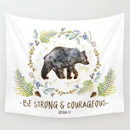 """Bear """"Be Strong & Courageous"""" Joshua 1:9 Wall Tapestry"""
