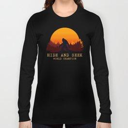 Bigfoot - Hide and Seek World Champion Long Sleeve T-shirt