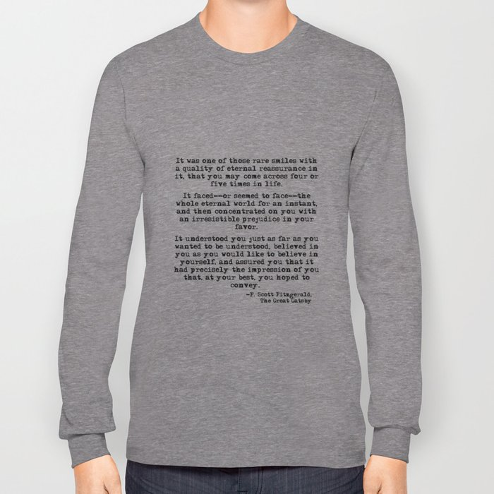It was one of those rare smiles - F. Scott Fitzgerald Long Sleeve T-shirt