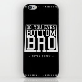 Butch Queen - DYEBB inverted iPhone Skin