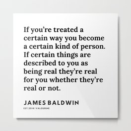28     |James Baldwin Quotes |  200626 | Black Writers | Motivation Quotes For Life Metal Print