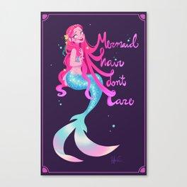 Mermaid Hair Don't Care Canvas Print