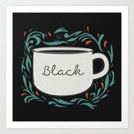 Black as my soul Art Print