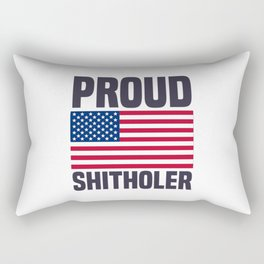 Proud Shitholer from Shithole Countries T Shirt Rectangular Pillow