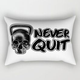Never Quit / Show your work ethic Rectangular Pillow