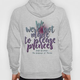 Not made to please princes | Leigh Bardugo Hoody