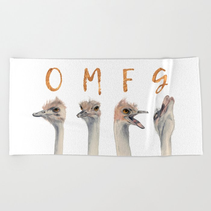 OMFG Ostriches Beach Towel