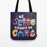 risa rodil Tote Bags featuring We Scare Because We Care by Risa Rodil