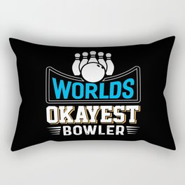 Worlds Okayest Bowler Funny Coworker Gift Rectangular Pillow