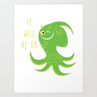 reassurance Art Prints featuring Squid of Reassurance by makoshark