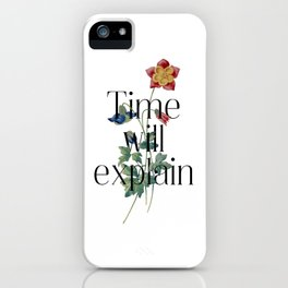Time will explain. Jane Austen Collection iPhone Case