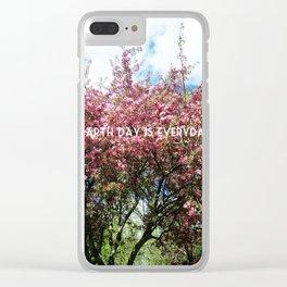 Earth Day is Everyday Clear iPhone Case