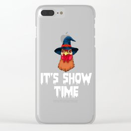 Witch Chicken, It's Show Time Funny Halloween Horror Scary Clear iPhone Case