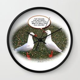 """That sounds fine and dandy.."" Poster Wall Clock"