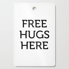 Free Hugs Here Cutting Board