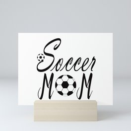 soccer mom shirt,soccer mama shirt,soccer mom gift, Mini Art Print