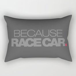 BECAUSE RACE CAR v4 HQvector Rectangular Pillow