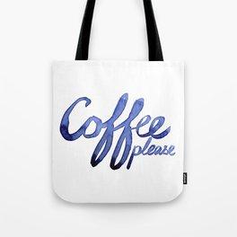 Coffee Please Drinks Caffeine Typography Coffee Lovers Tote Bag
