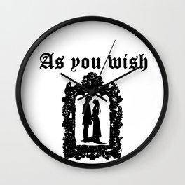 As You Wish Wall Clock